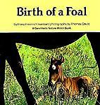 Birth of a Foal, Hans-Heinrich Isenbart, 0876142390