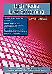 Rich Media - Live Streaming, Kevin Roebuck, 1743044194