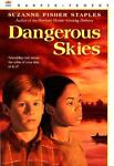 Dangerous Skies, Suzanne Fisher Staples, 0613075870