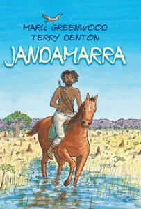 Jandamarra by Greenwood Mark, Denton Terry