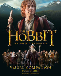 THE HOBBIT An Unexpected Journey - Visual Companion By Jude Fisher