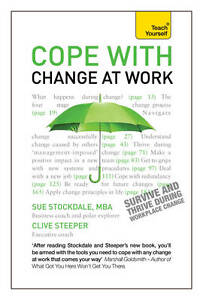 Cope with Change at Work: (Teach Yourself), Clive Steeper, Sue Stockdale, Very G