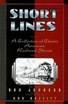 Short Lines, Rob Johnson, Don Hazlitt, 0312140460