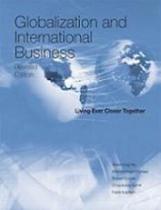 globalization and international business To define globalization and international business and show how they affect each other to understand why companies engage in international business and why.