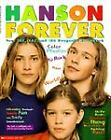 Hanson Forever : Your Tay, Zac and Ike Keepsake Scrapbook by Jan Gabriel (1998, Paperback) : Jan Gabriel (Trade Paper, 1998)
