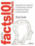 Studyguide for an Introduction to Fluid Dynamics : Principles of Analysis and Design by Stanley Middleman, Isbn 9780471182092, Cram101 Textbook Reviews and Middleman, Stanley, 1478430141