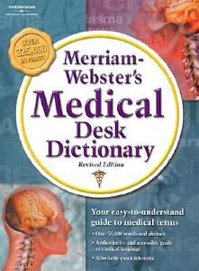 merriam webster 39 s medical desk dictionary by inc staff merriam webster