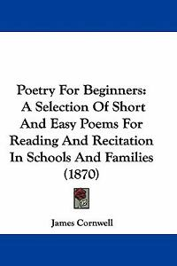 Poetry-for-Beginners-A-Selection-of-Short-and-Easy-Poems-for-Reading ...: www.ebay.com/itm/351698933057