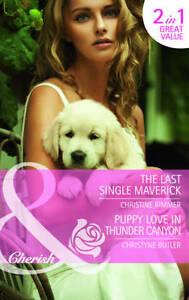 Very Good, The Last Single Maverick: The Last Single Maverick / Puppy Love in Th