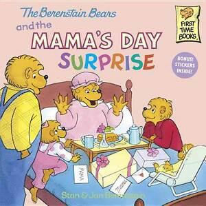 The-Berenstain-Bears-and-the-Mamas-Day-Surprise-First-Time-Books-r