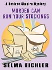 Murder Can Run Your Stockings Bk. 13 by Selma Eichler (2006, Hardcover, Large Type)