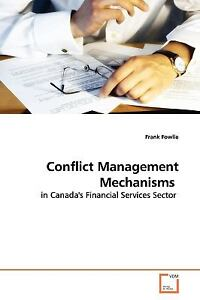 Conflict-Management-Mechanisms-By-Frank-Fowlie