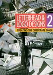 Letterhead and Logo Designs, Rockport Book Editors, 1564961214