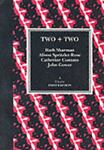 Two Plus Two, Ruth Sharman and Alison Spritzler-Rose, 095105239X