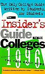 Insider's Guide to the Colleges 1996, , 031213522X