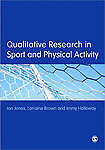 Qualitative Research in Sport and Physical Activity by Lorraine Brown, Ian...