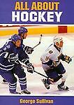 All about Hockey, George E. Sullivan, 0399231730