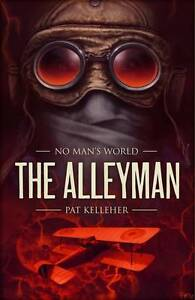 The Alleyman (No Man's World), New, Kelleher, Pat Book