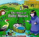 Little Bible Playbooks the Story of Baby Moses, Allia Zobel-Nolan, 1575849534