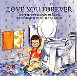 Love You Forever, Robert Munsch, 1895565375