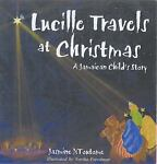 Lucille Travels at Christmas, Jasmine NToutome and Noriko Freedman, 9766101671