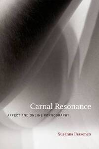 Carnal-Resonance-Affect-and-Online-Pornography-by-Susanna-Paasonen
