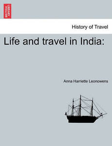 Life and Travel in India 9781241163099 -Paperback