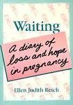 Waiting, Ellen J. Reich, 0918393884