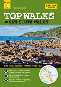 Top Walks in New South Wales by Ken Eastwood