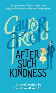 """""""VERY GOOD"""" Arnold, Gaynor, After Such Kindness, Book"""