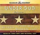 Under God by Michael Tait and Toby Mac (2004, CD, Unabridged) : Michael Tait, Toby Mac (2004)