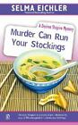 Murder Can Run Your Stockings Bk. 13 by Selma Eichler (2006, Paperback)