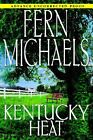 Kentucky Heat by Fern Michaels (2002, Hardcover)