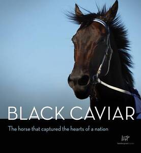 Black Caviar - The Horse That Captured The Hearts Of A Nation