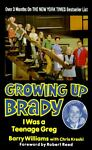 Growing up Brady, Barry Williams, 0061091227