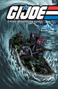 G.I. Joe: A Real American Hero: Volume 7 by Larry Hama (Paperback, 2013)