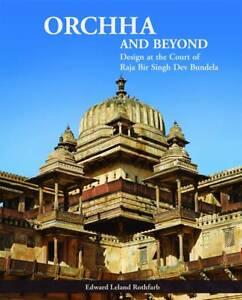 NEW Orchha and Beyond: Design at the Court of Raja Bir Singh Dev Bundela