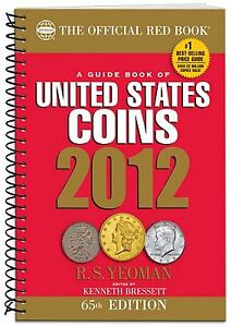 A Guide Book of United States Coins 2012...