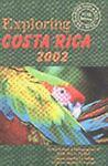 Exploring Costa Rica 2002, Tico Times Staff, 9968746029