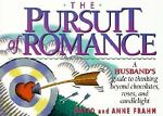 The Pursuit of Romance, David Frahm and Anne Frahm, 1562922572