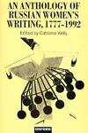 An Anthology of Russian Women's Writing, 1777-1992, , 0198715056