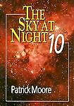 The Sky at Night Ten, Patrick Moore, 0471937630
