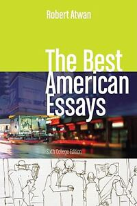 The best american essays 6th edition