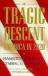 The Tragic Descent, Hamilton H. Howze, 156530019X