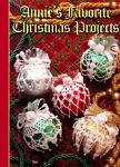 Annie's Favorite Christmas Projects, Annie's Attic Inc. Staff, 0965526941