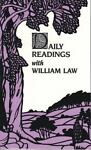 Daily Readings with William Law, William Law, 0872431533