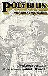 Polybius on Roman Imperialism, Polybius, 0895269023