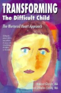 Transforming-the-Difficult-Child-The-Nurtured-Heart-Approach-Updated-for-2005