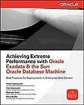 Achieving Extreme Performance with Oracle Exadata, Greenwald, Rick