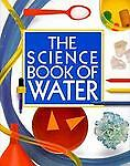 The Science Book of Water, Neil Ardley, 0152005757